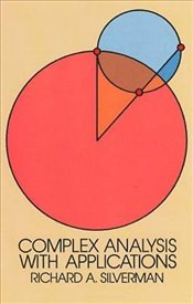 Complex Analysis with Applications (Dover Books on Mathematics) - Silverman, Richard A.