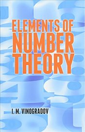 Elements of Number Theory (Dover Books on Mathematics) - Vinogradov, I. M.