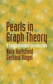 Pearls in Graph Theory: A Comprehensive Introduction (Dover Books on Mathematics) - Gerha, Nora Hartsfield and