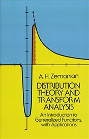Distribution Theory and Transform Analysis: An Introduction to Generalized Functions, with Applicati - Zemanian, A.H.