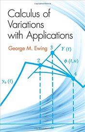 Calculus of Variations with Applications (Mathematics Series) - Ewing, George M.
