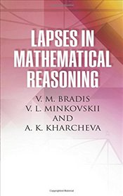 Lapses in Mathematical Reasoning (Dover Books on Mathematics) - Bradis, V.M.