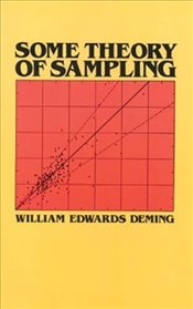 Some Theory of Sampling - Deming, W.Edwards