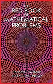 Red Book of Mathematical Problems - Williams, Kenneth S.