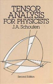 Tensor Analysis for Physicists, Second Edition (Dover Books on Physics) - Schouten, J. A.