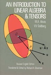 Introduction to Linear Algebra and Tensors (Dover Books on Mathematics) - Akivis, M. A.
