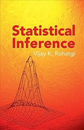 Statistical Inference (Dover Books on Mathematics) - Rohatgi, Vijay K.