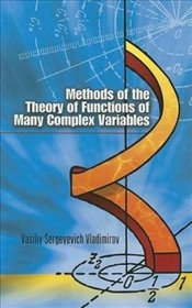 Methods of the Theory of Functions of Many Complex Variables (Dover Books on Mathematics) - Vladimirov, V.S.