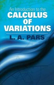 Introduction to the Calculus of Variations (Dover Books on Mathematics) - Pars, L A