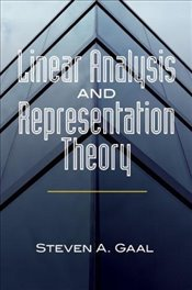 Linear Analysis and Representation Theory (Dover Books on Mathematics) - Gaal, Steven A