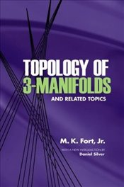Topology of 3-Manifolds and Related Topics (Dover Books on Mathematics) -