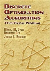 Discrete Optimization Algorithms: With Pascal Programs (Dover Books on Computer Science) - Syslo, Maciej M