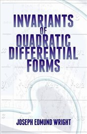 Invariants of Quadratic Differential Forms (Dover Books on Mathematics) - Wright, Joseph