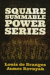 Square Summable Power Series (Dover Books on Mathematics) - Branges, Louis De