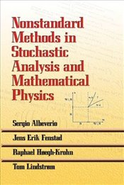 Nonstandard Methods in Stochastic Analysis and Mathematical Physics (Dover Books on Mathematics) - Albeverio, Sergio