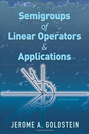 Semigroups of Linear Operators and Applications (Dover Books on Mathematics) - Goldstein, Jerome A.
