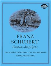 Complete Song Cycles (Dover Song Collections) - Schubert, Franz