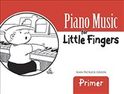 Piano Music for Little Fingers: Primer (Dover Music for Piano) - Green, Ann Patrick