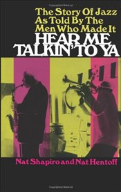 Hear ME Talkin to Ya (Dover Books on Music) - Shapiro, Robert J.