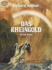 Das Rheingold in Full Score (Dover Vocal Scores) - Wagner, Richard