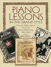 Piano Lessons In The Grand Style From The Golden Age Of The Etude Mag: From the Golden Age of Etude  - Various,