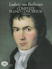 Complete Piano Concertos in Full Score (Music Series) (Dover Music Scores) - Beethoven, Ludwig Van