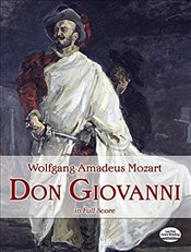 Mozart: Don Giovanni in full score - Mozart, Wolfgang Amadeus