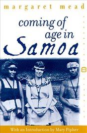 Coming of Age in Samoa : A Psychological Study of Primitive Youth for Western Civilisation - Mead, Margaret