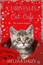 Christmas at the Cat Cafe - Daley, Melissa