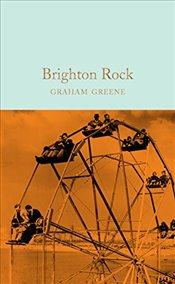 Brighton Rock  - Greene, Graham