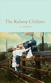 Railway Children   - Nesbit, E.