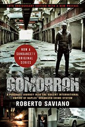Gomorrah: A Personal Journey Into the Violent International Empire of Naples Organized Crime System - Saviano, Roberto