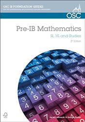 Pre-IB Mathematics: Preparation for Pre-IB Mathematics SL, HL & Studies (OSC IB Revision Guides for  - Latkowski, Jacek
