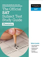 Official SAT Subject Test in Chemistry Study Guide  -