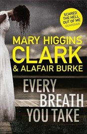 Every Breath You Take - Clark, Mary Higgins