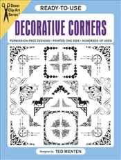 Ready-to-Use Decorative Corners (Dover Clip Art Ready-to-Use) - Menten, Ted