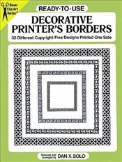Ready-to-Use Decorative Printers Borders: 32 Different Copyright-Free Designs Printed One Side (Dov - Solo, Dan X.