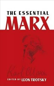 Essential Marx (Dover Books on Western Philosophy) - Trotsky, Leon