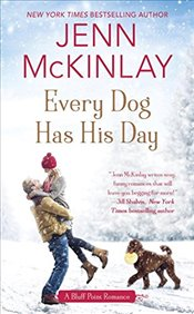 Every Dog Has His Day  - McKinlay, Jenn