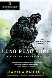 Long Road Home : TV Tie-In : A Story of War and Family - Raddatz, Martha