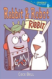 Rabbit and Robot and Ribbit (Candlewick Sparks) - Bell, Cece