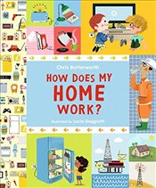 How Does My Home Work? - Butterworth, Chris