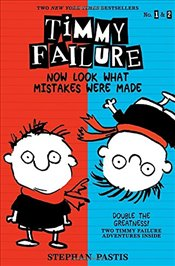 Timmy Failure : Now Look What Mistakes Were Made - Pastis, Stephan