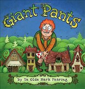 Giant Pants - Fearing, Mark
