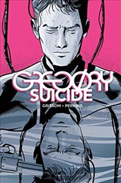 Gregory Suicide - Grissom, Eric