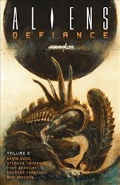 Aliens : Defiance : Volume 2 - Wood, Brian