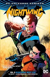 Nightwing : Nightwing Must Die : Volume 3 - Seeley, Tim