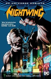 Nightwing : Rebirth : Blockbuster : Volume 4 - Seeley, Tim