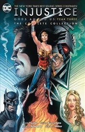 Injustice : The Complete Collection : Gods Among Us Year Three - Taylor, Tom