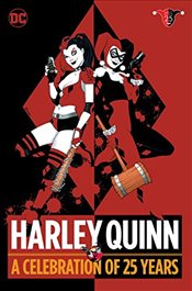 Harley Quinn : A Celebration of 25 Years - Dini, Paul